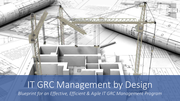 It grc management by design workshop san diegogrc 2020 research llc it grc management by design workshop san diego malvernweather Choice Image