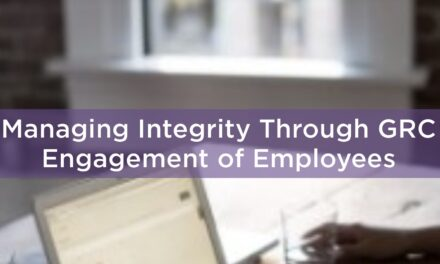 Managing Integrity Through GRC Engagement of Employees