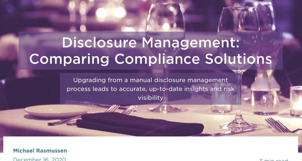 Disclosure Management: Comparing Compliance Solutions