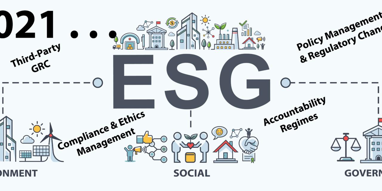 GRC 2021: ESG, Risk Management, Compliance . . . Driving GRC Maturity