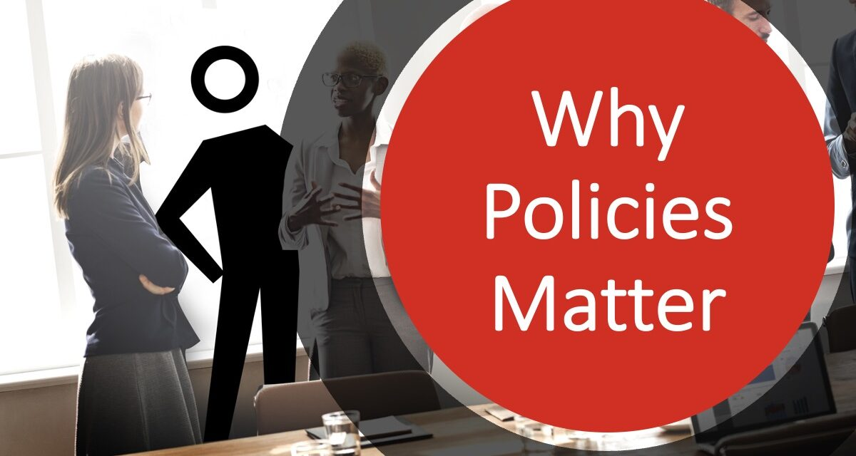 Why Policies Matter