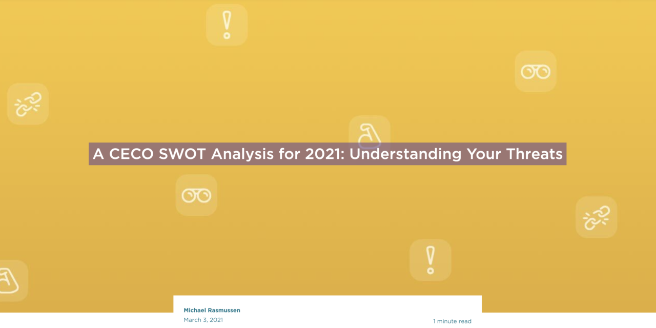 A CECO SWOT Analysis for 2021: Understanding Your Threats